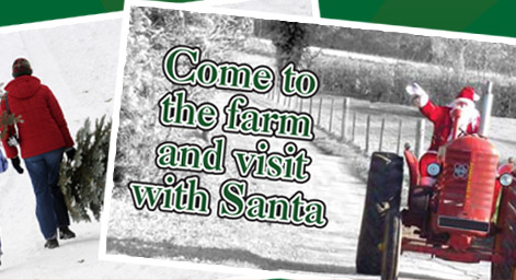 Come to the farm and visit with Santa